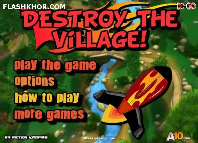 بازی آنلاین تخریب روستا با موشک - اکشن فلش