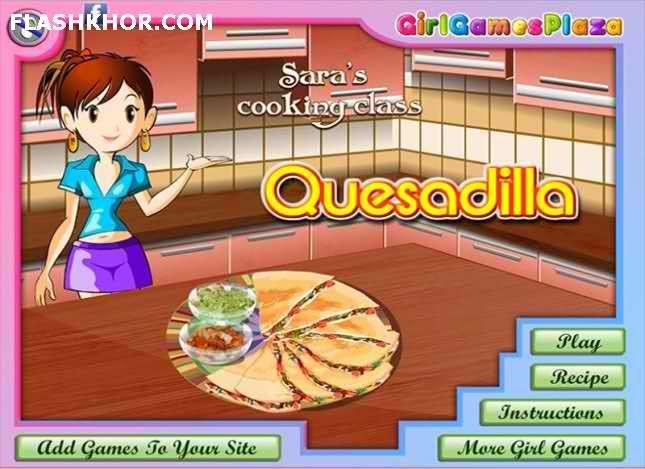 بازی آنلاین آشپزی کوئسادیلا - دخترانه فلش